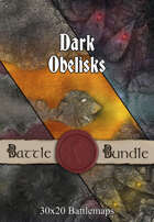 Dark Obelisks | 30x20 Battlemaps [BUNDLE]