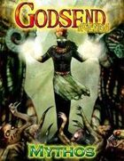 GODSEND Agenda: Mythos