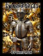 Swarmforged