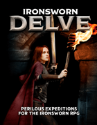 Ironsworn: Delve