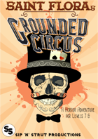 Saint Flora's Grounded Circus