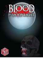 Blood by Moonlight