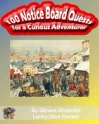 100 Notice Board Quests for a Curious Adventurer