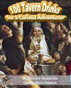 100 Tavern Drinks for a Curious Adventurer