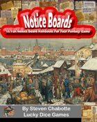 "Notice Boards - 10 Fun ""Help Wanted"" Handouts For Your Fantasy City Adventures"