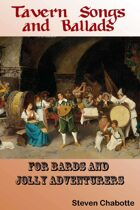 Tavern Songs & Ballads for Bards & Jolly Adventurers