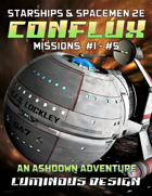 Conflux: Missions 1-5 - For Starships & Spacemen 2E
