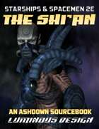 Ashdown: Shi'an Source Book For Starships & Spacemen 2E (2020 Update)