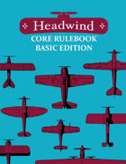 Headwind - Basic Edition Core Rulebook v0.5 [HBE-W]