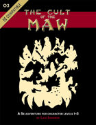 The Cult of the Maw (adventure only)