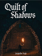 Quilt of Shadows