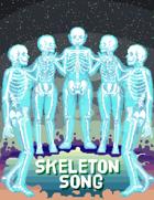 Skeleton Song