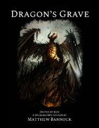 Dragon's Grave: Driven by Bids