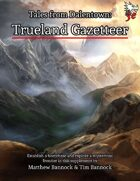 Tales from Dalentown: Trueland Gazetteer for 5th Edition