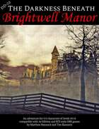 DD-02 The Darkness Beneath Brightwell Manor for 1st Edition and BX