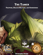 The Tamer - Trappers, Dragon Masters, and Summoners
