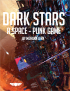 Dark Stars A Space Punk Game