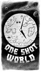 One Shot World