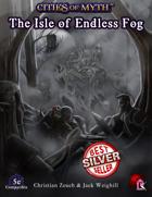 Cities of Myth (5e): Isle of Endless Fog