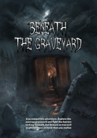 Beneath the Graveyard