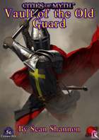 Cities of Myth (5e): Vault of the Old Guard