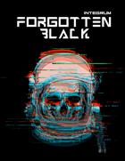 Forgotten Black: GM Guide