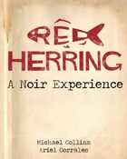 Red Herring: A Noir Experience