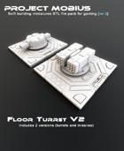 3D Printable Floor Turret V2 (2 Versions)