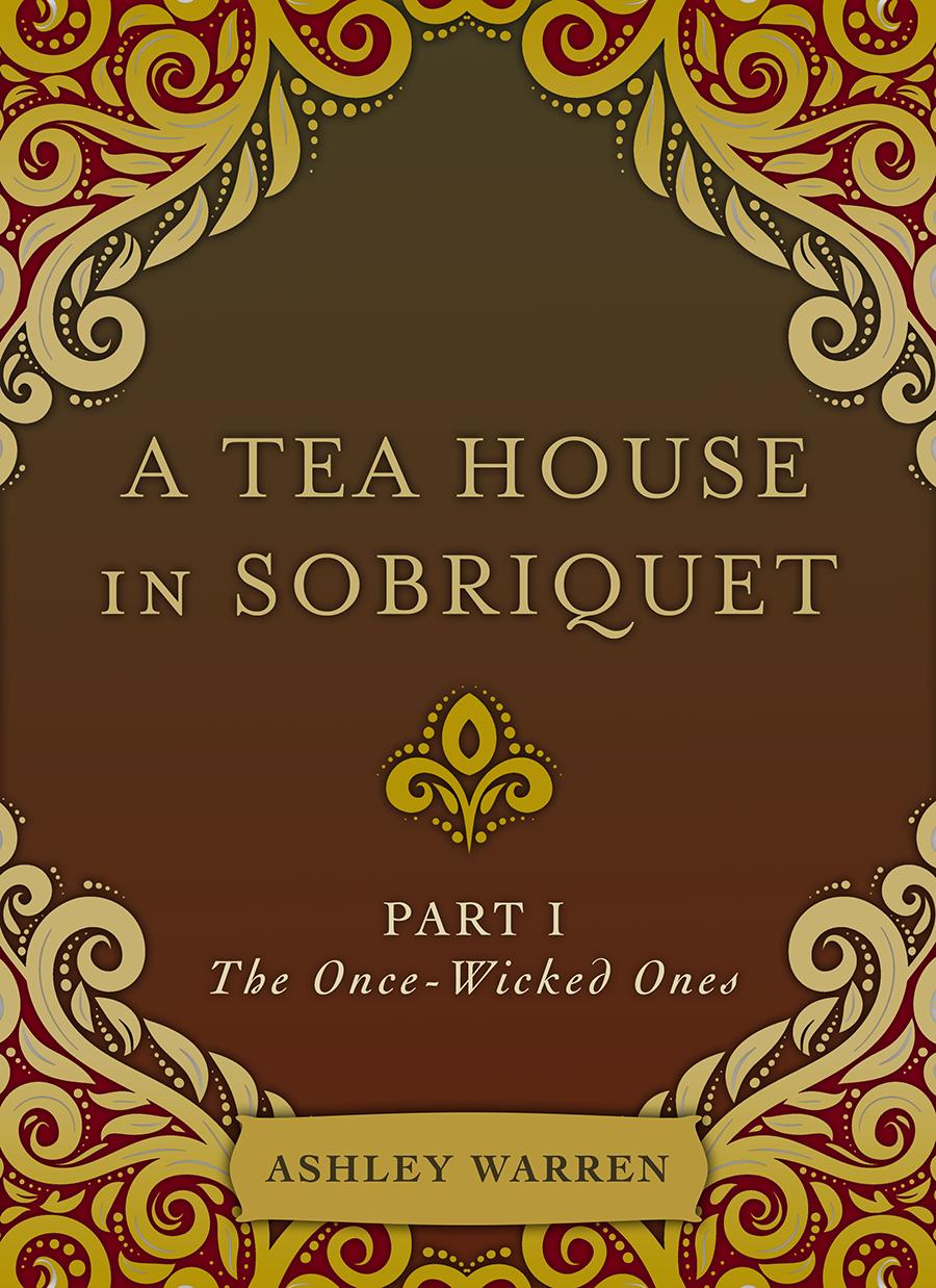 A Tea House in Sobriquet