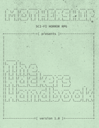 Mothership: Hacker's Handbook