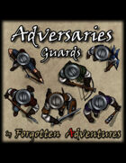 Adversaries Guards! - Token Pack