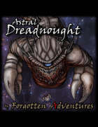 Gigantic Monsters – Astral Dreadnought