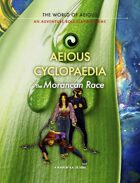 AEIOUS Cyclopaedia: The Morancan Race