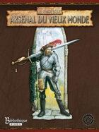 WJDR: L'Arsenal du Vieux Monde