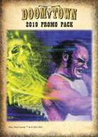 Doomtown 2019 Promo Pack