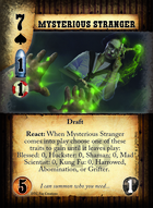 Mysterious Stranger - Custom Card