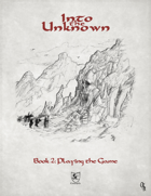 Into the Unknown - Book 2: Playing the Game