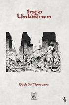 Into the Unknown - Book 5: Monsters