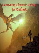 Generating Climactic Endings for Outlands