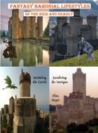 Fantasy Baronial Lifestyles