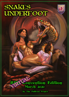 Snakes Underfoot - Virtual Convention Edition