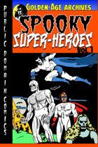 Spooky Super-Heroes #1