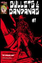 "Bullets & Bandanas #1 (Alt Cover ""C"")"
