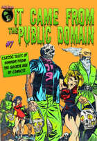 It Came From The Public Domain #7
