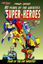 80 Years of the Greatest Super-Heroes #10