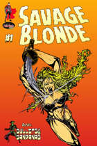 Savage Blonde #1 (Bullets & Bandanas Alt Cover backwards issue special)