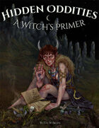 Hidden Oddities: A Witch's Primer