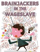 Brainjackers in the Wageslave