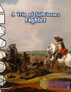 [VDP 5E] Trio of Subclasses - Fighter
