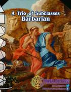 [VDP 5E] Trio of Subclasses - Barbarian